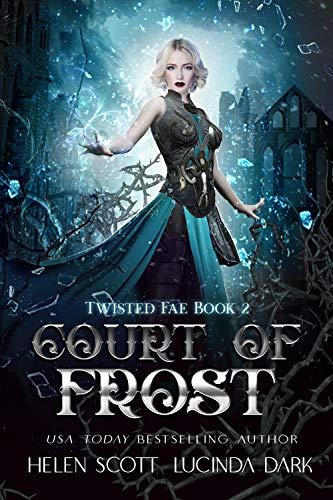 Court of Frost: A Reverse Harem Royal Fae Romance