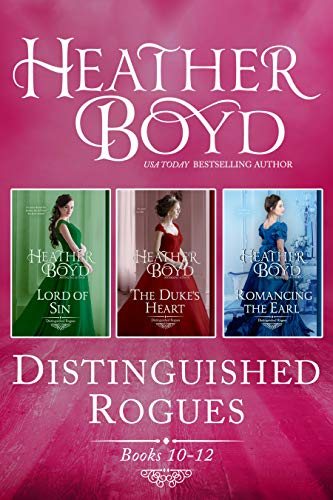 Distinguished Rogues Books 10-12: Lord of Sin, The Duke's Heart, Romancing the Earl