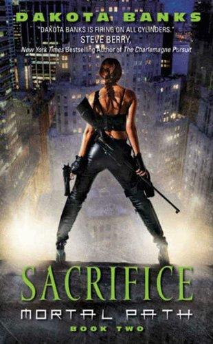 Sacrifice: Mortal Path Book 2