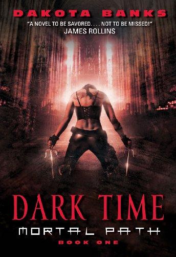 Dark Time: Mortal Path Book One