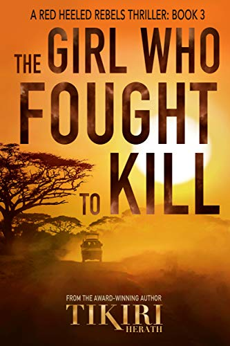 The Girl Who Fought to Kill: A gripping crime thriller