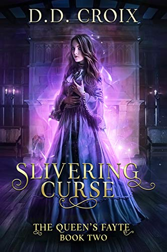 Slivering Curse: A Magical Adventure in the Royal Court