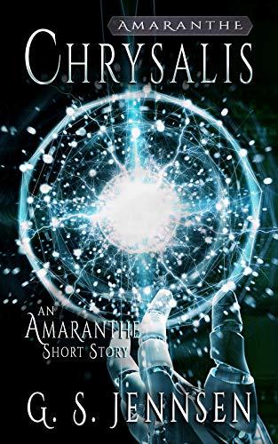 Chrysalis: An Amaranthe Short Story