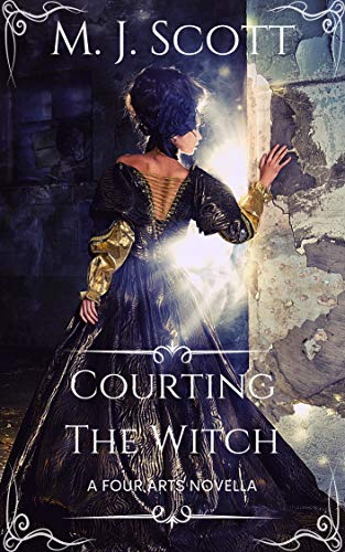 Courting The Witch: A Four Arts Novella