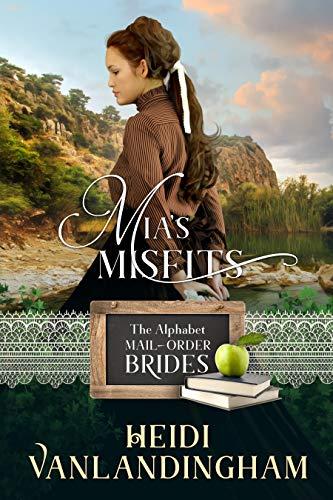 Mia's Misfits: An Orphan Historical Western Romance