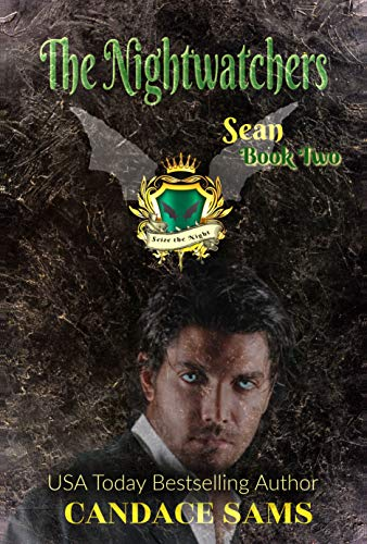 The Nightwatchers: Sean, Book 2