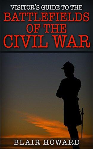 Battlefields of the Civil War Vol 1