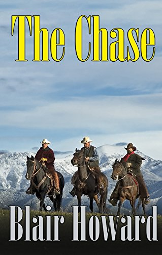 The Chase: A Novel of the Old West