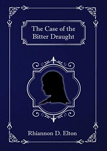 The Case of the Bitter Draught