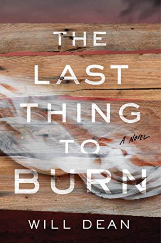 Last Thing to Burn