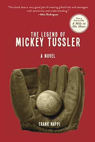 Legend of Mickey Tussler