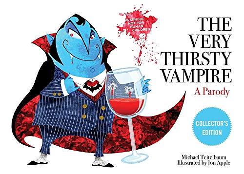 Very Thirsty Vampire