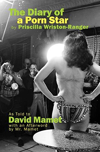Diary of a Porn Star by Priscilla Wriston-Ranger