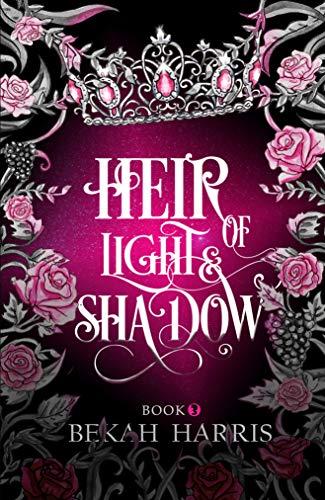 Heir of Light & Shadow