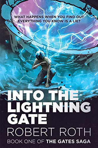 Into the Lightning Gate