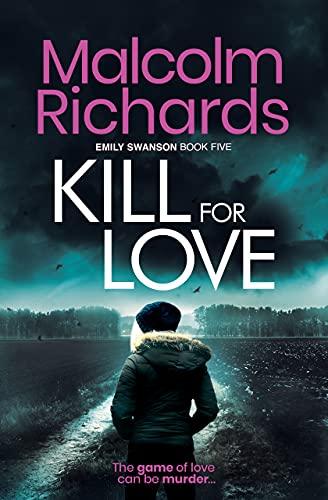 Kill For Love: An Emily Swanson Mystery