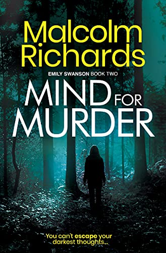Mind For Murder: An Emily Swanson Mystery