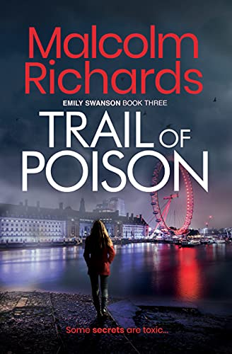 Trail Of Poison: An Emily Swanson Mystery