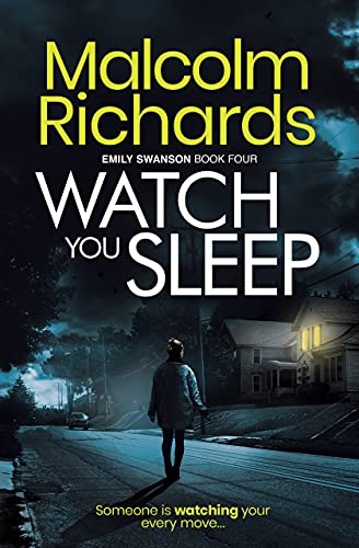 Watch You Sleep: An Emily Swanson Mystery
