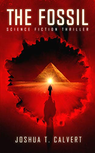 The Fossil: Science Fiction Thriller