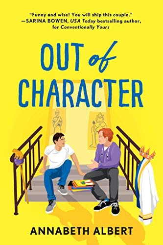 Out of Character: A Rivals LGBTQIA New Adult