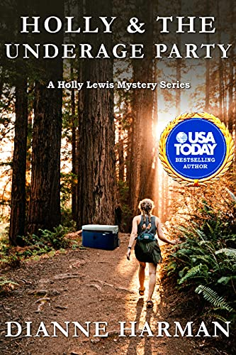 Holly & the Underage Party: A Holly Lewis Mystery