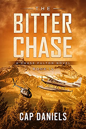 The Bitter Chase: A Chase Fulton Novel