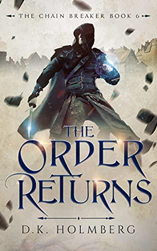 The Order Returns