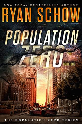 Population Zero: Book 1: A Post-Apocalyptic Cyber Thriller