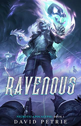 Ravenous: A Zombie Apocalypse LitRPG