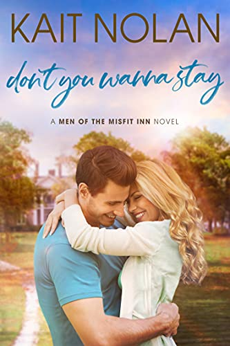 Don't You Wanna Stay: A slow burn, forced proximity, home improvement romance